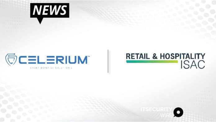 Celerium Partners with RH-ISAC to Support EX-RH2021 Retail_ Hospitality_ and Travel Industry Cybersecurity Exercise