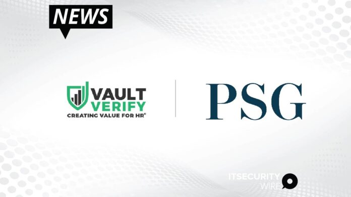 Vault Verify Announces Significant Growth Investment From PSG
